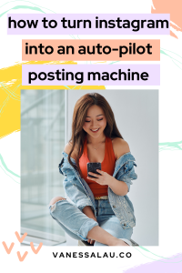 How to Turn your Instagram into an Auto-Pilot Posting Machine
