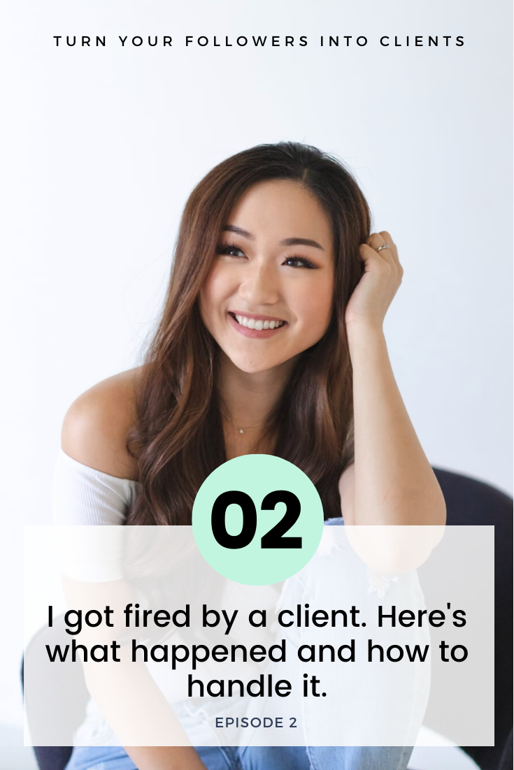 I got fired by a client. Here's what happened and how to handle it.