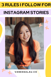 3 Rules I Follow for Instagram Stories (That Gets More Engagement!)