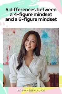 5 Different Mindsets Between a 4-Figure Mindset vs. a 6-Figure Mindset